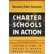 Charter Schools in Action by Chester E. Finn