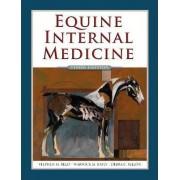 Equine Internal Medicine by Stephen M. Reed
