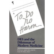 To Do No Harm by Roberta J. Apfel