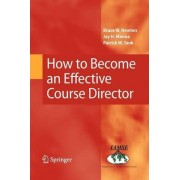 How to Become an Effective Course Director by Bruce W. Newton