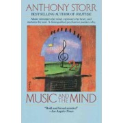 Music and the Mind: Ballentine Books Edition by Anthony Storr