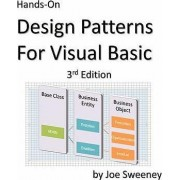 Hands on Design Patterns for Visual Basic, 3rd Edition by Joe Sweeney