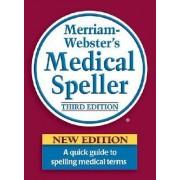Merriam Webster's Medical Speller by Merriam-Webster