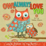Owl Always Love You by Debbie Mumm
