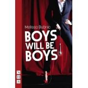 Boys Will be Boys by Melissa Bubnic