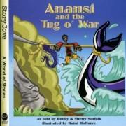 Anansi and the Tug O' War by Bobby Norfolk