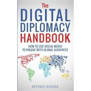 The Digital Diplomacy Handbook by Antonio Deruda