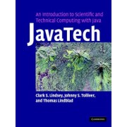 JavaTech, an Introduction to Scientific and Technical Computing with Java by Clark S. Lindsey