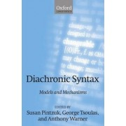 Diachronic Syntax by Susan Pintzuk
