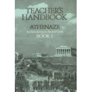 Athenaze: Teacher's Handbook I by Maurice Balme