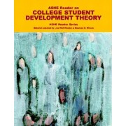 ASHE Reader on College Student Development Theory by Association for the Study of Higher Education
