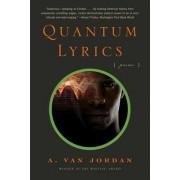 Quantum Lyrics by A. Van Jordan