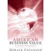 American Business Values by Gerald F. Cavanagh