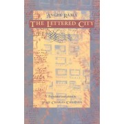The Lettered City by Angel Rama