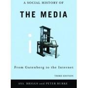 Social History of the Media by Asa Briggs