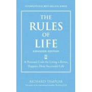 The Rules of Life: A Personal Code for Living a Better, Happier, and More Successful Kind of Life, Paperback