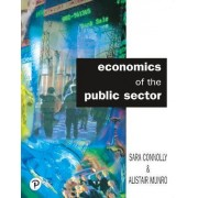 Economics of the Public Sector by Sara Connolly