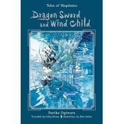 Dragon Sword and Wind Child by Noriko Ogiwara