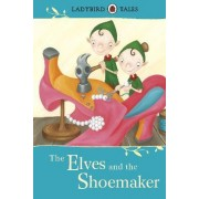 Ladybird Tales: The Elves and the Shoemaker by Vera Southgate
