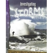 Earth and Space Science - Investigating Storms by Debra J. Housel