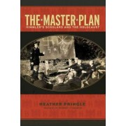 The Master Plan by Heather Pringle