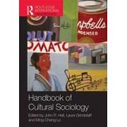 Handbook of Cultural Sociology by John R. Hall