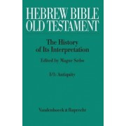 Hebrew Bible / Old Testament. the History of Its Interpretation by C Brekelmans