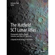 The Hatfield SCT Lunar Atlas by Anthony Charles Cook