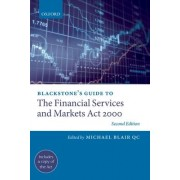 Blackstone's Guide to the Financial Services and Markets Act 2000 by Michael Blair