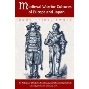 Medieval Warrior Cultures of Europe and Japan by Willey Pieter Ph D