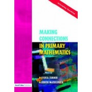 Making Connections in Primary Mathematics by Sylvia Turner