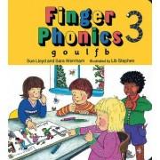 Finger Phonics book 3 by Sara Wernham