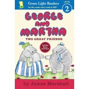 George and Martha: Two Great Friends by James Marshall