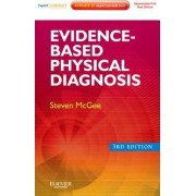 Evidence-Based Physical Diagnosis by Steven R. McGee