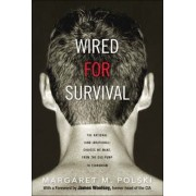 Wired for Survival by Margaret M. Polski