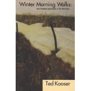 Winter Morning Walks by Ted Kooser