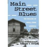 Main Street Blues by Richard O. Davies