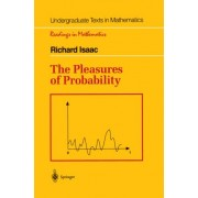 The Pleasures of Probability by Richard E. Isaac