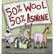 50% Wool 50% Asinine by Scott Hilborn