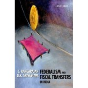 Federalism and Fiscal by Dr. C. Rangarajan
