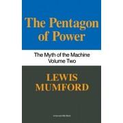 Pentagon of Power: The Myth of the Machine, Vol. II