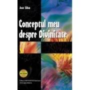Conceptul meu despre Divinitate. Locul Secret - Jose Silva Richard E. McKenzie