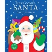 Here Comes Santa by David Pelham