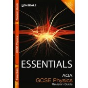 Collins GCSE Essentials: AQA Physics: Revision Guide by Ron Holt