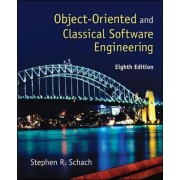 Object-Oriented and Classical Software Engineering by Stephen R. Schach