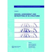 Design, Assessment and Retrofitting of RC Structures: Volume 3 by Alberto Carpinteri