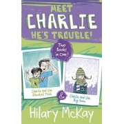 Charlie and the Haunted Tent & Charlie and the Big Snow by Hilary McKay