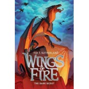 Wings of Fire #4: Dark Secret by T Tui Sutherland