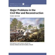 Major Problems in the Civil War and Reconstruction by Michael Perman