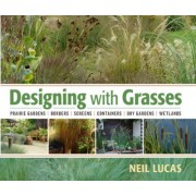 Designing With Grasses by Neil Lucas